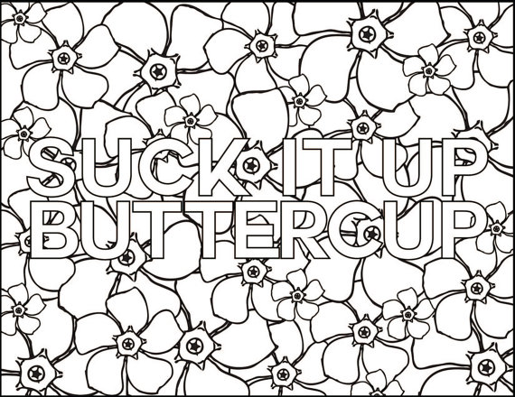 570x440 Adult Coloring Book Page Suck Itup Buttercup