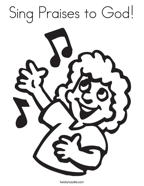 468x605 Sing Praises To God Coloring Page