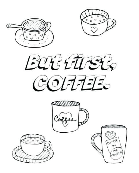 480x600 Printable Coffee Mug Cup Coloring Pages But First Page Image