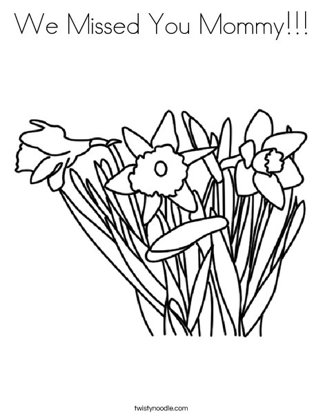 468x605 We Missed You Mommy Coloring Page