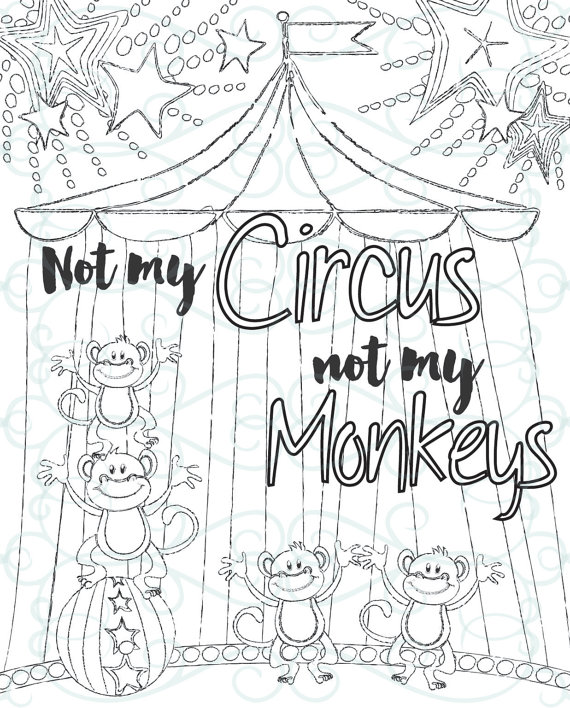 570x708 Adult Inspirational Coloring Page Printable Not My Monkeys