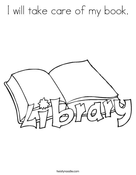 468x605 I Will Take Care Of My Book Coloring Page
