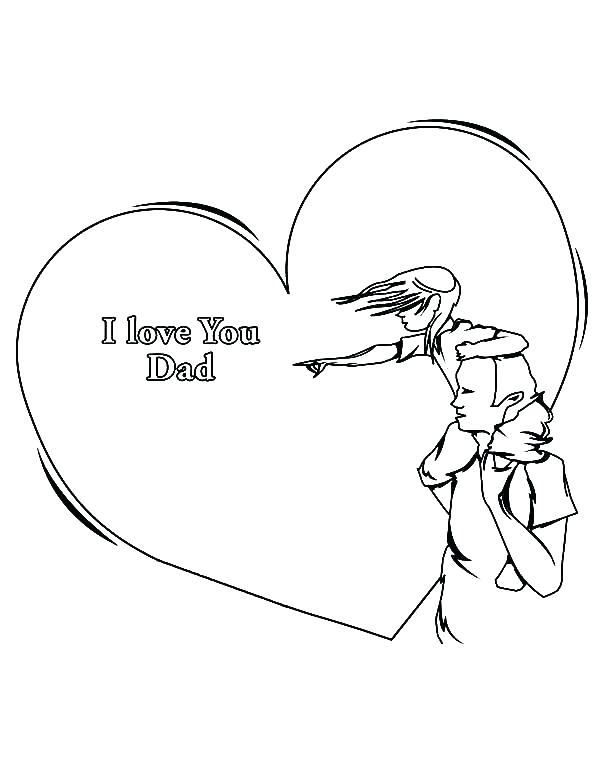 600x776 I Love You Dad Coloring Pages I Love You Daddy Coloring Pages Big