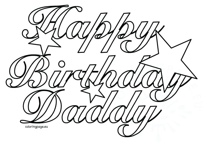 822x575 Happy Birthday Coloring Pages For Dad Happy Birthday Coloring