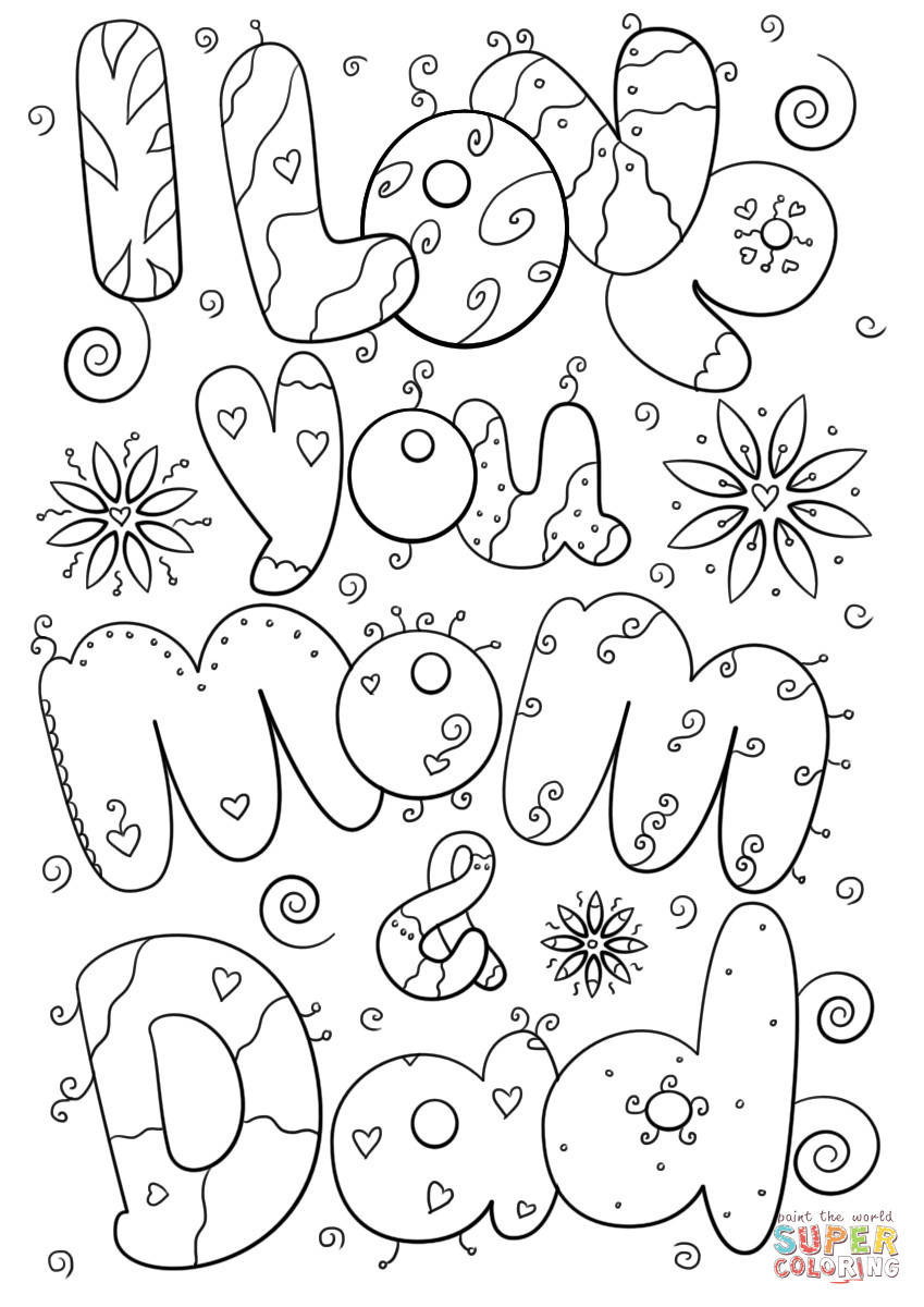 849x1200 I Love You Mom And Dad Coloring Pages In For Your Amazing Daddy