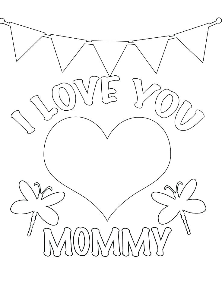 736x952 I Love Mom Coloring Pages Printable Top Rated I Love You Mom I