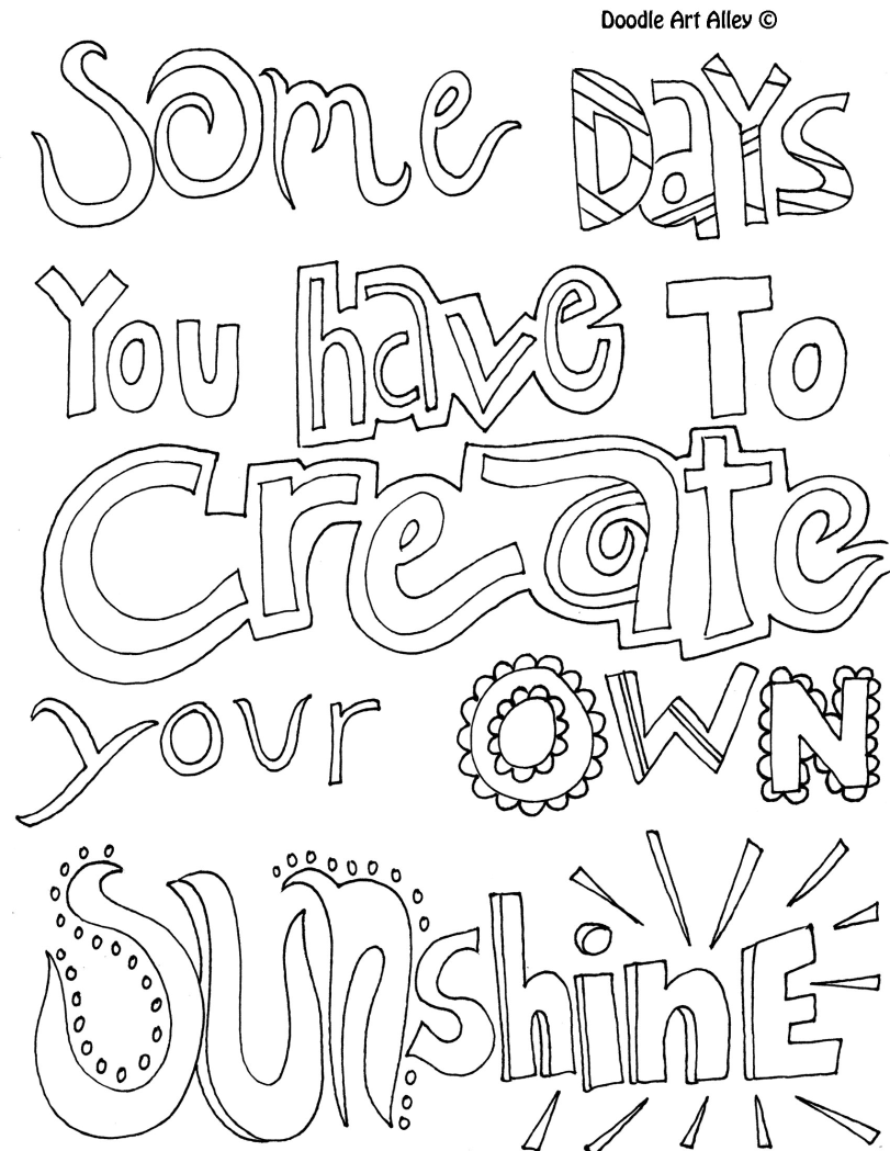811x1049 Some Days You Have To Create Your Own Sunshine! Coloring Page