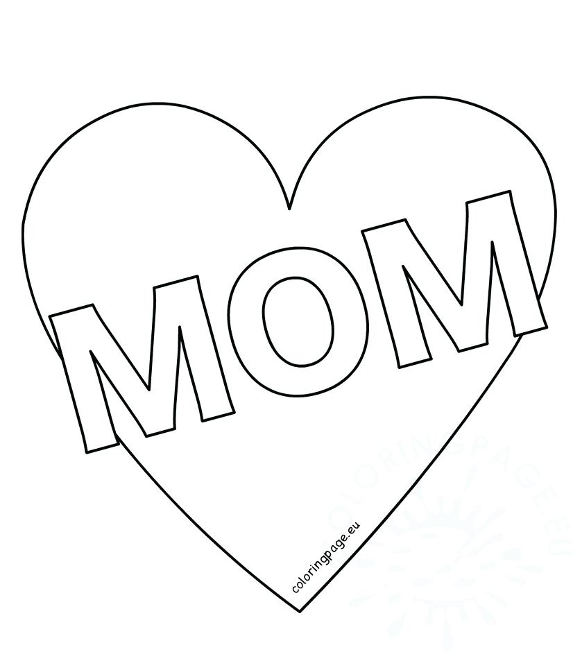 826x940 Heart Coloring Pages Mom Heart Coloring Page Mothers Day Heart