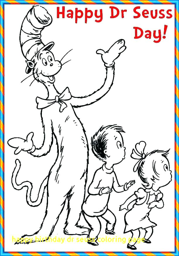 Dr Seuss Birthday Coloring Pages At Getdrawings Free Download