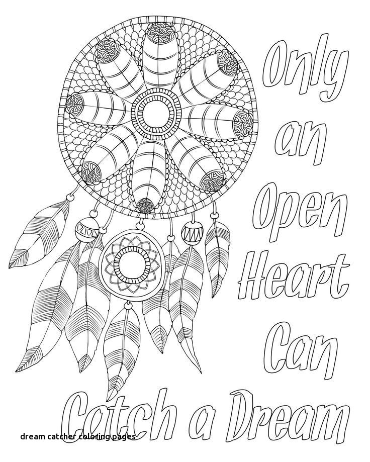 736x919 Free Adult Coloring Page Dream Catcher With Quote For Dream