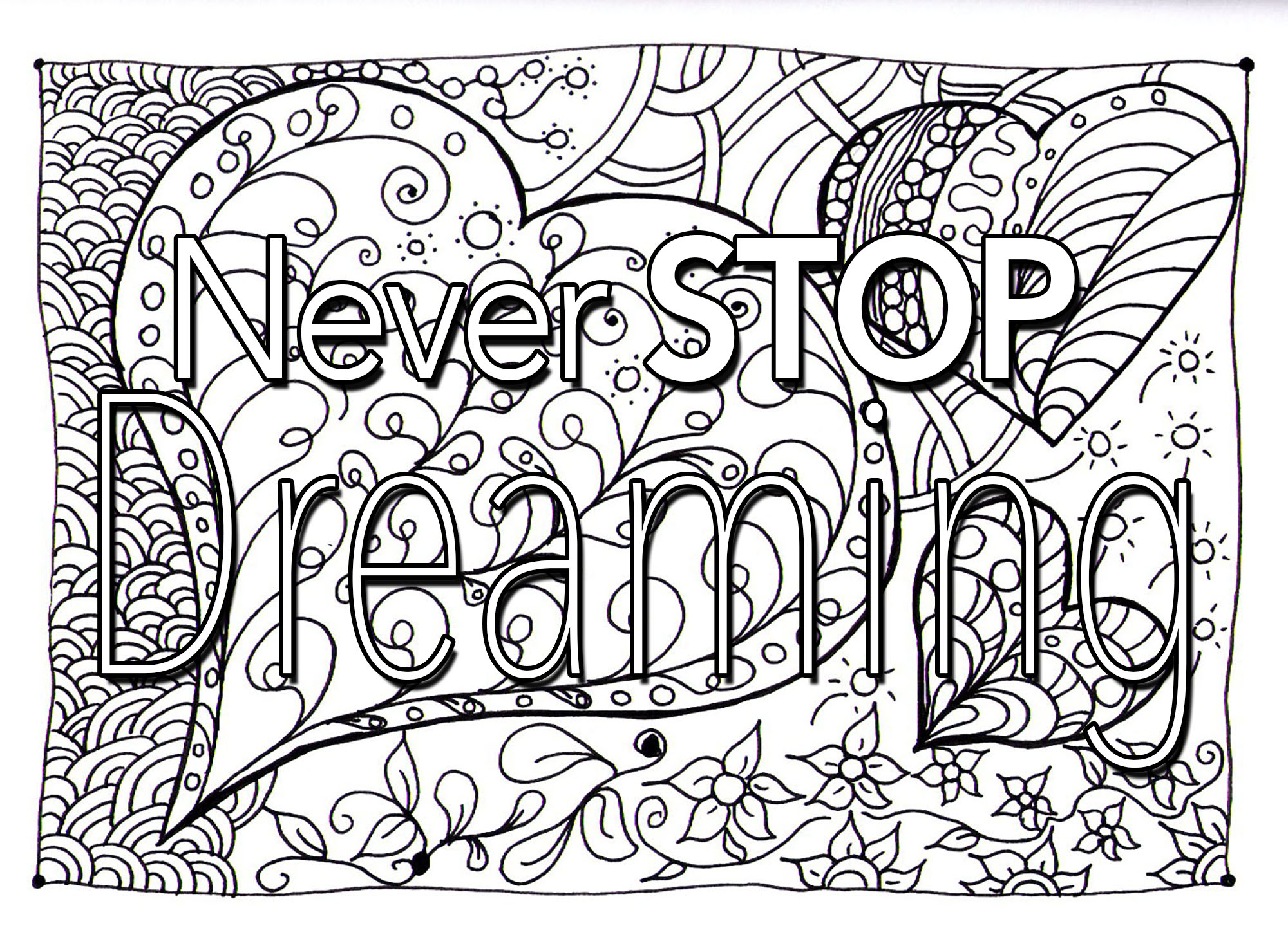 2000x1453 Quote Never Stop Dreaming