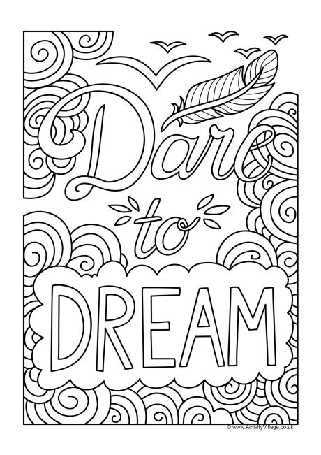 460x651 Dare To Dream Colouring Page