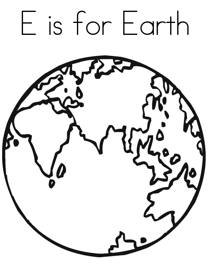 685x886 E Is For Earth Coloring Pages For Kids To Print Out