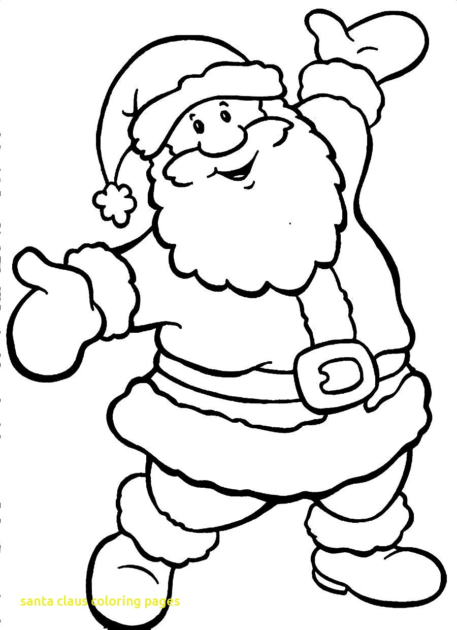 900x1240 Easy Santa Clause Coloring Pages Claus With Christmas