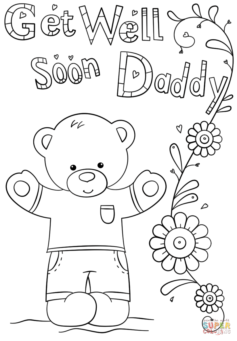 824x1186 Get Well Soon Coloring Pages Daddy Page Free Printable Inside