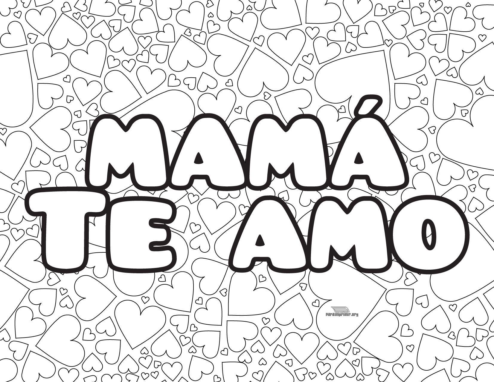 1652x1279 Feliz Dia Mami Te Amo Coloring Sheet
