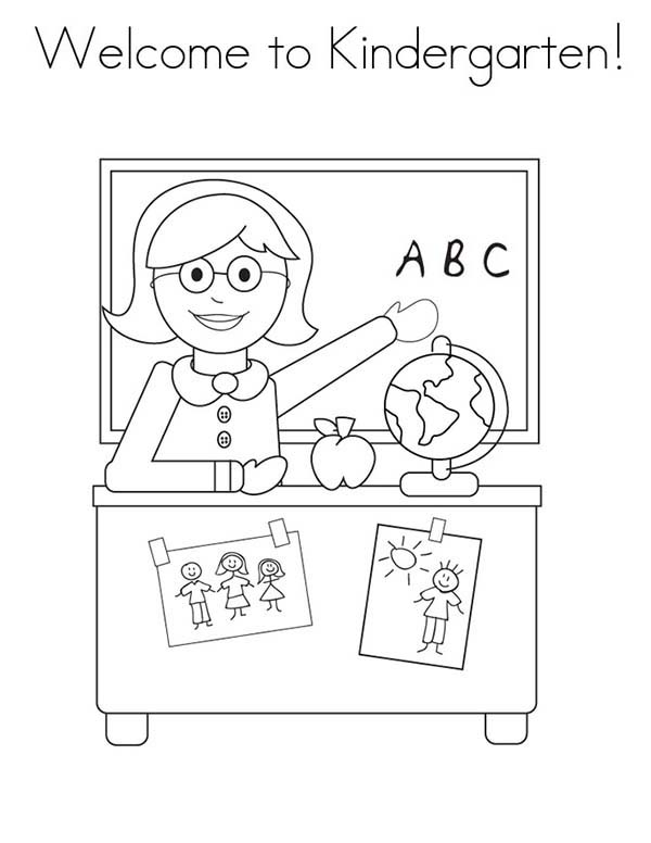 600x776 Welcome To Kindergarten On First Day Of School Coloring Page