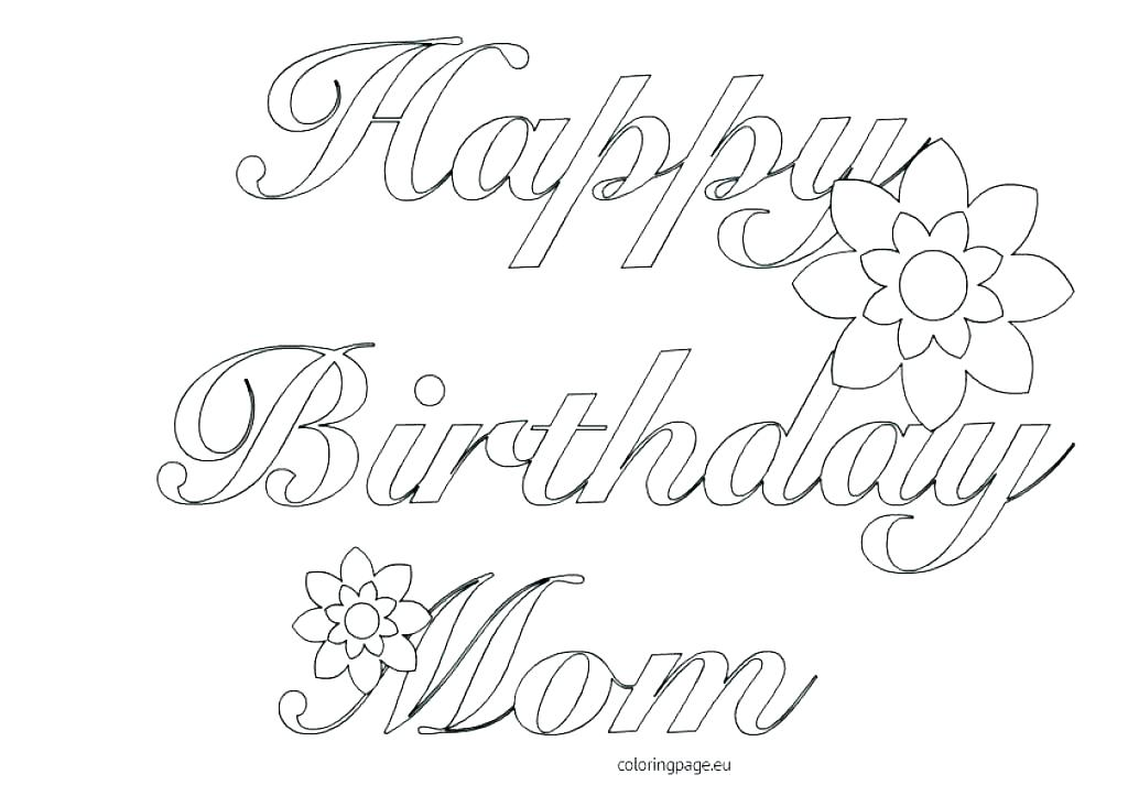 1024x723 Happy Birthday Coloring Pages For Dad I Love Mom Coloring Pages