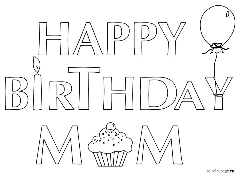 804x595 Happy Birthday Mom Printable Cards Happy Birthday Coloring Pages