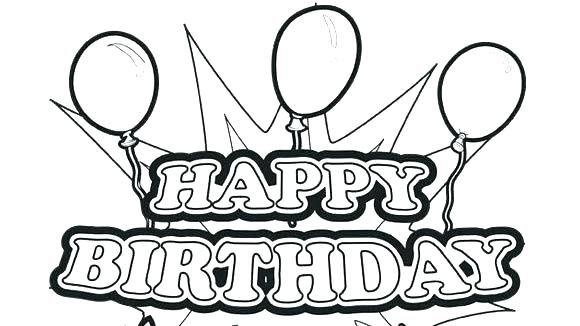 580x326 Free Printable Birthday Coloring Pages Printable Birthday Coloring