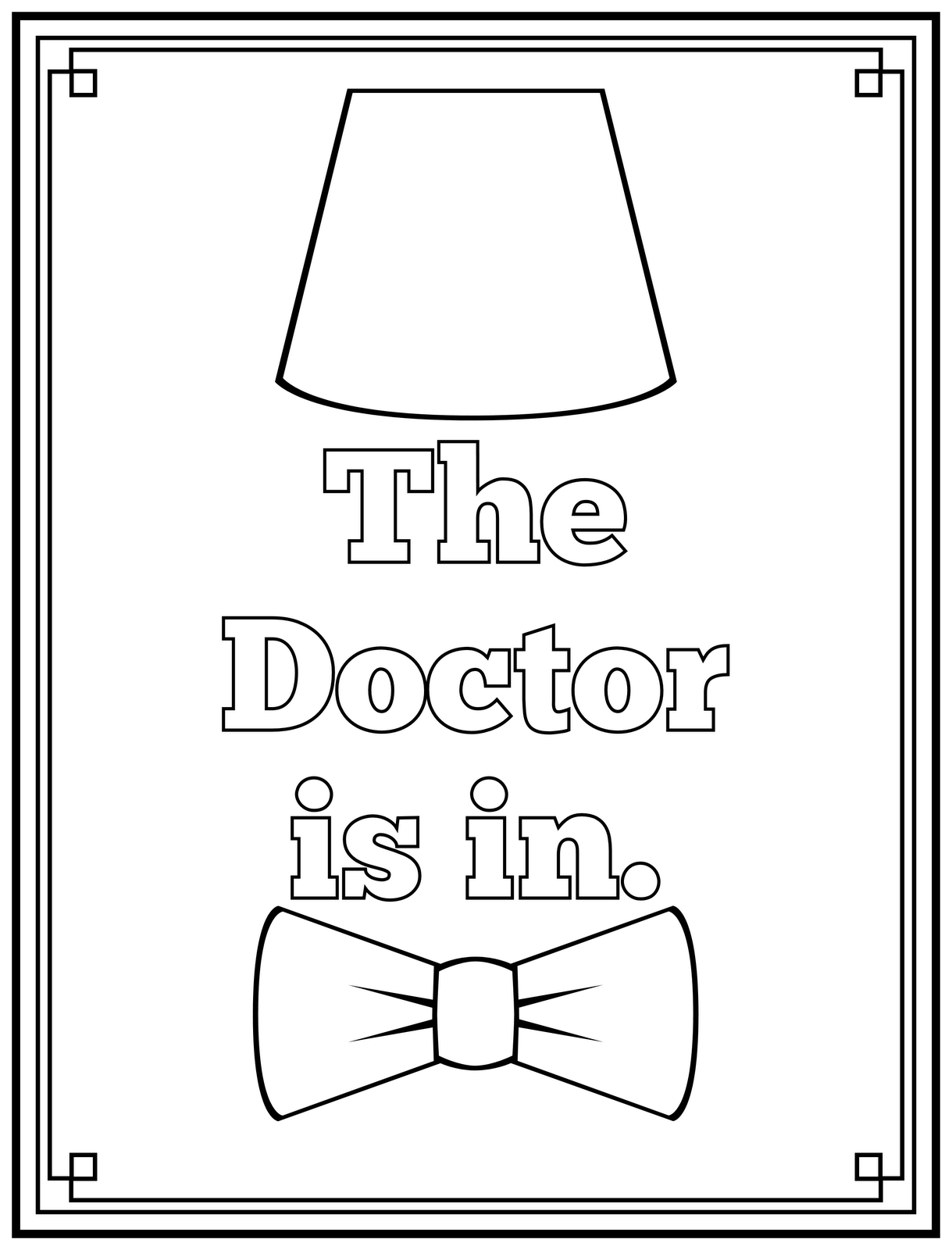 1219x1600 The Doctor Is In Printable Art And Coloring Page Printable Art