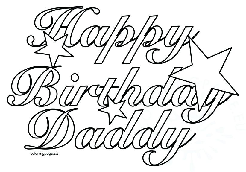 822x575 Happy Birthday Coloring Pages Surprising Happy Birthday Daddy