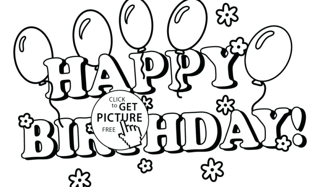1024x600 Coloring Pages Happy Birthday Coloring Pages Happy Birthday Happy