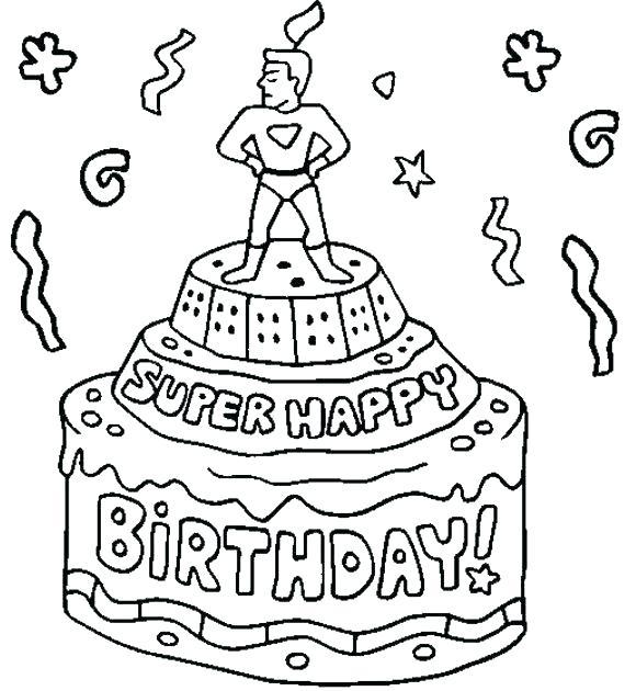 580x630 Printable Happy Birthday Coloring Pages Free Printable Happy