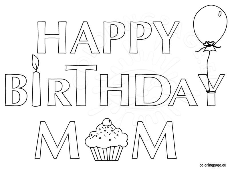 804x595 Mom Birthday Coloring Pages Happy Birthday Mom Coloring Page