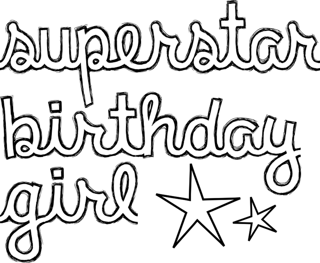 Happy Birthday Coloring Pages For Girls At Getdrawings Free Download