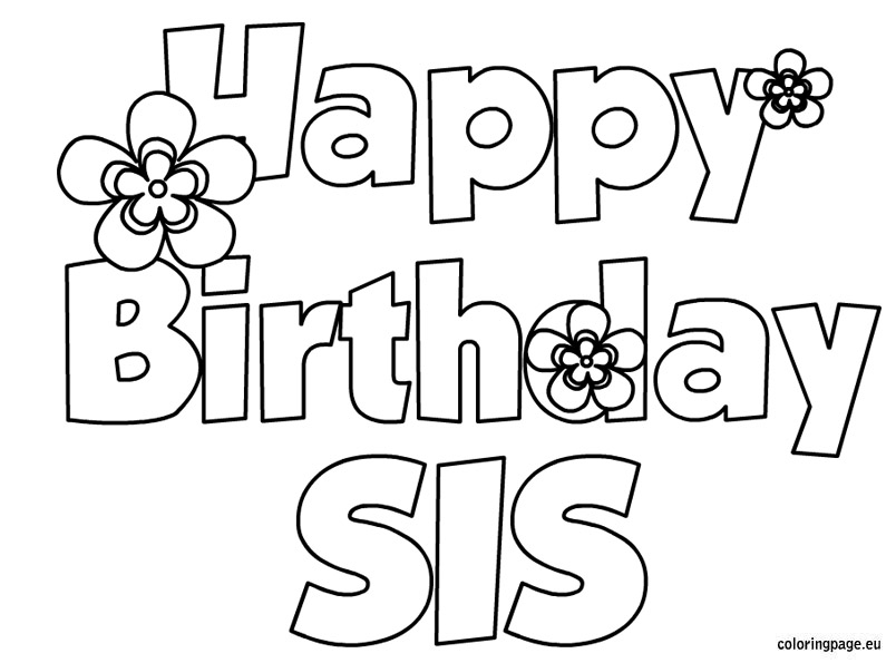 804x595 Happy Birthday Coloring Pages For Sister