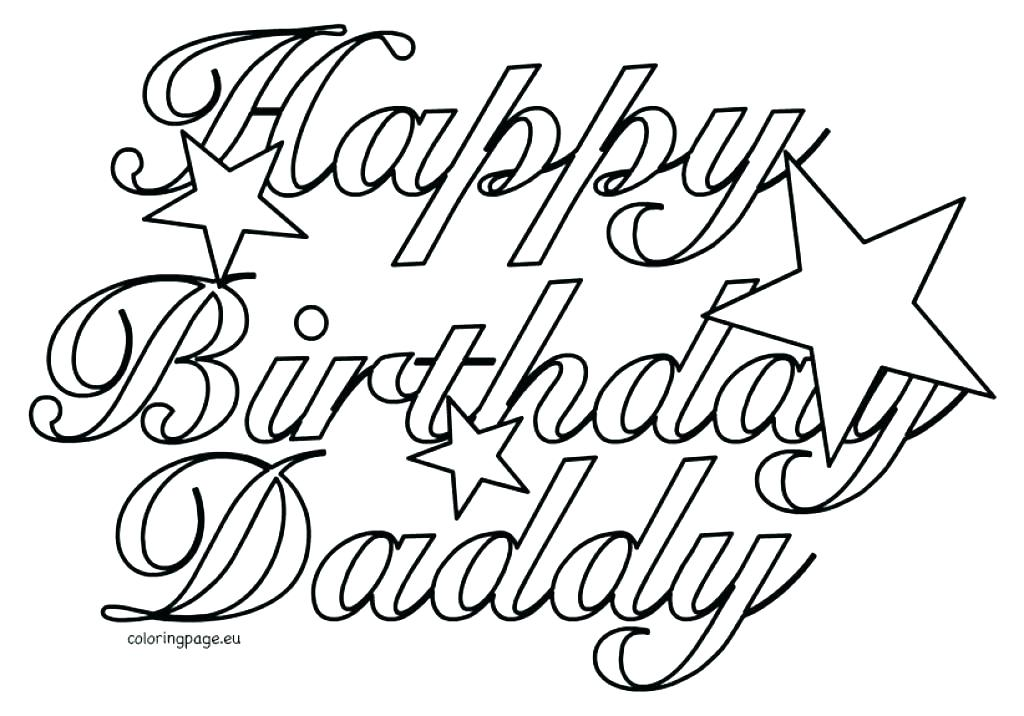 1024x716 Happy Birthday Coloring Pages For Dad Happy Birthday Daddy Happy