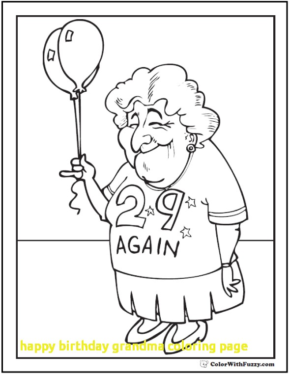 590x762 Happy Birthday Grandma Coloring Page With Birthday Coloring