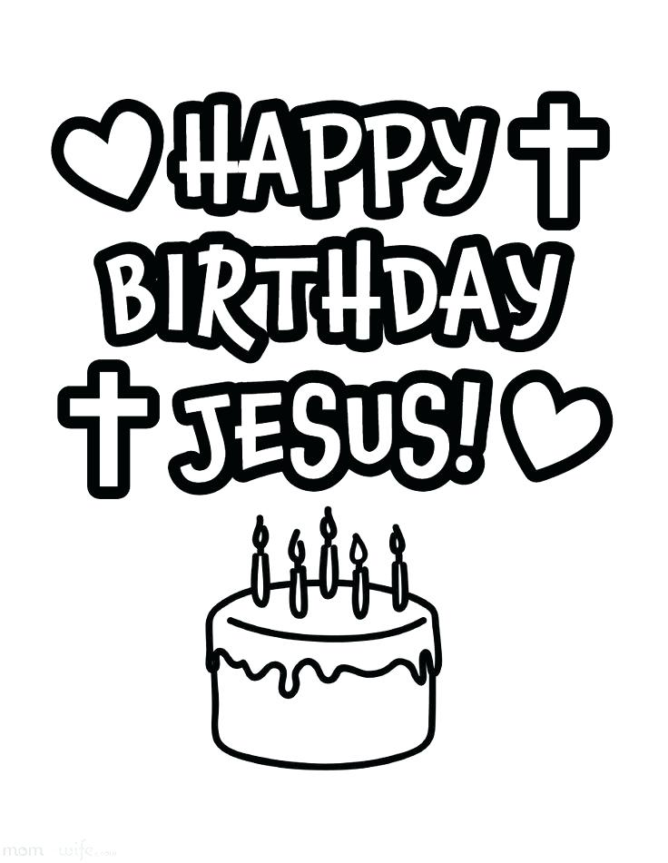 736x951 Happy Birthday Jesus Coloring Sheet Lovable Happy Birthday