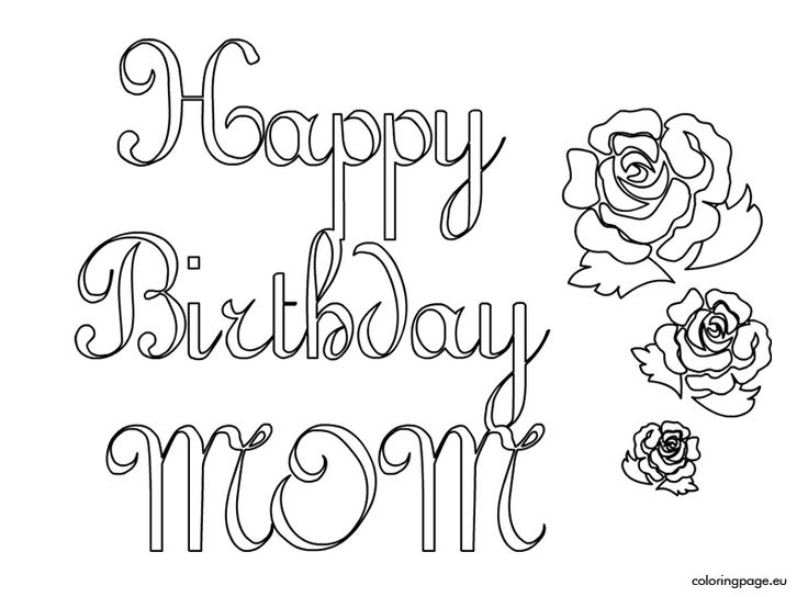 736x544 Mom Birthday Coloring Pages Happy Birthday Mommy Coloring Pages