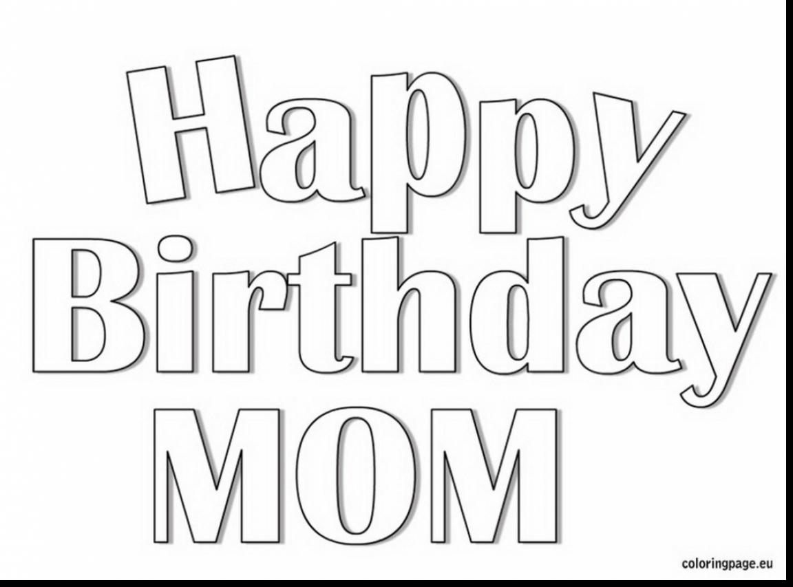 1152x853 Color Pages For Mom Printable Happy Birthday Coloring Fun Page