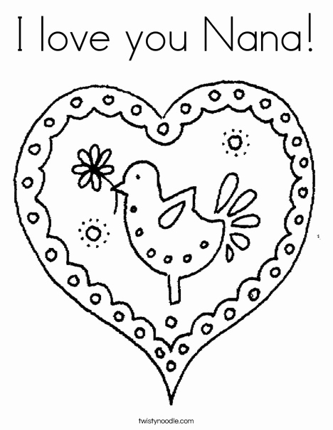 468x605 I Love You Nana Coloring Page Cursive Twisty Noodle Happy Birthday