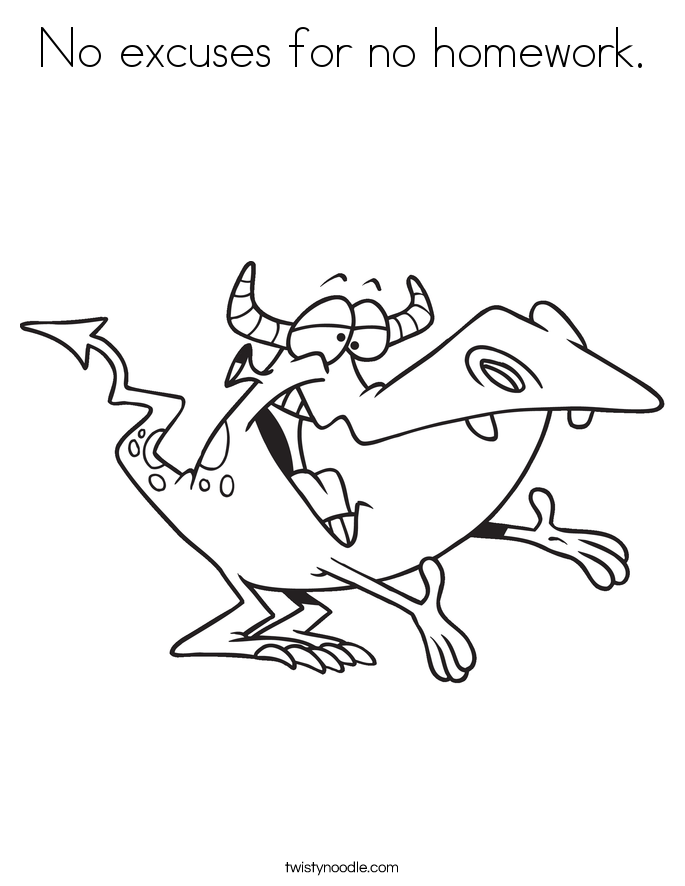 685x886 No Excuses For No Homework Coloring Page