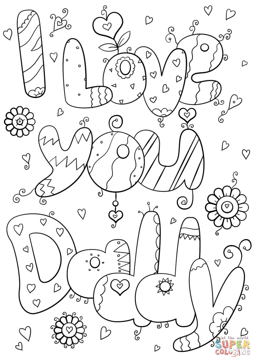 849x1200 I Love You Coloring Pages Daddy Page Free Printable