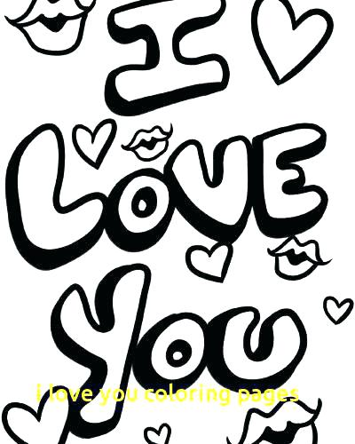 400x500 Love You Coloring Pages I Love You Coloring I Love U Coloring