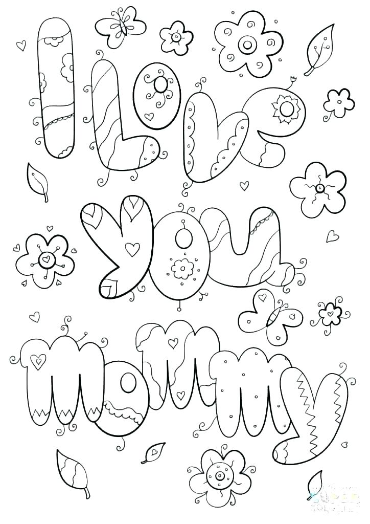 724x1024 Coloring Pages That Say I Love You Say I Love You Mom Coloring