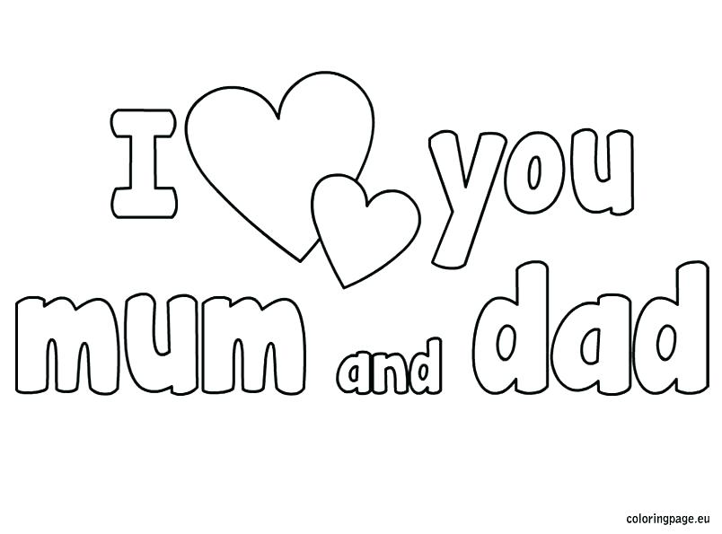 804x595 I Love Mom Coloring Pages Printable Dad Coloring Pages I Love You