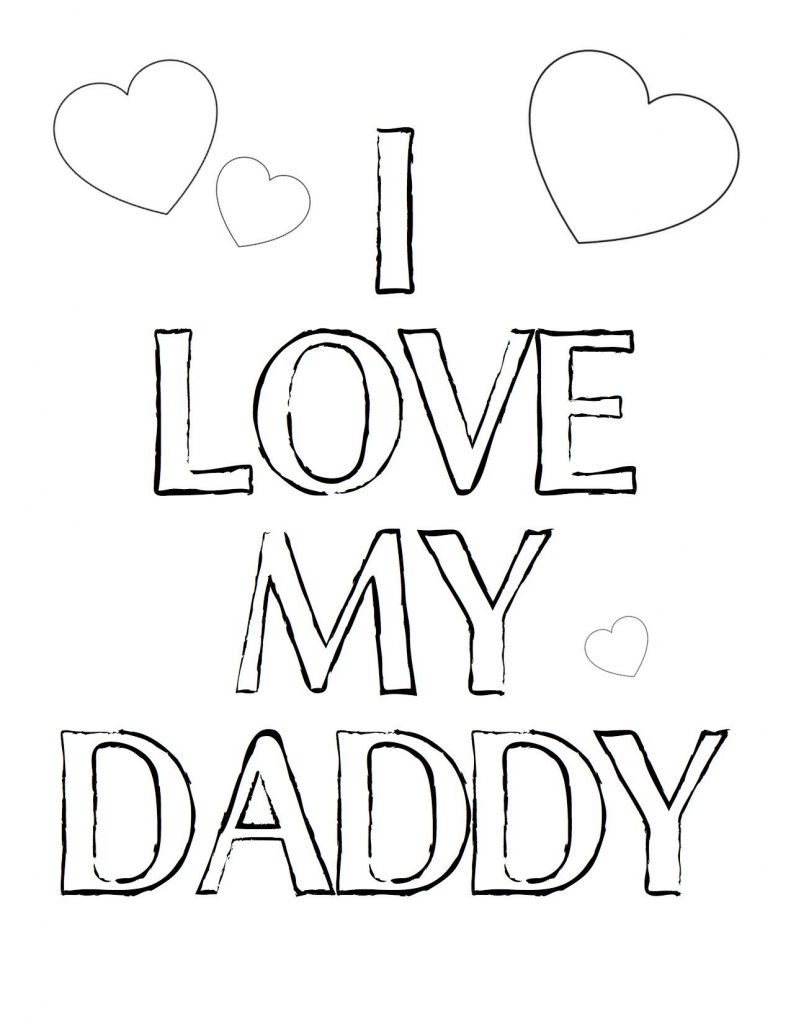 791x1024 I Love My Daddy Coloring Pages