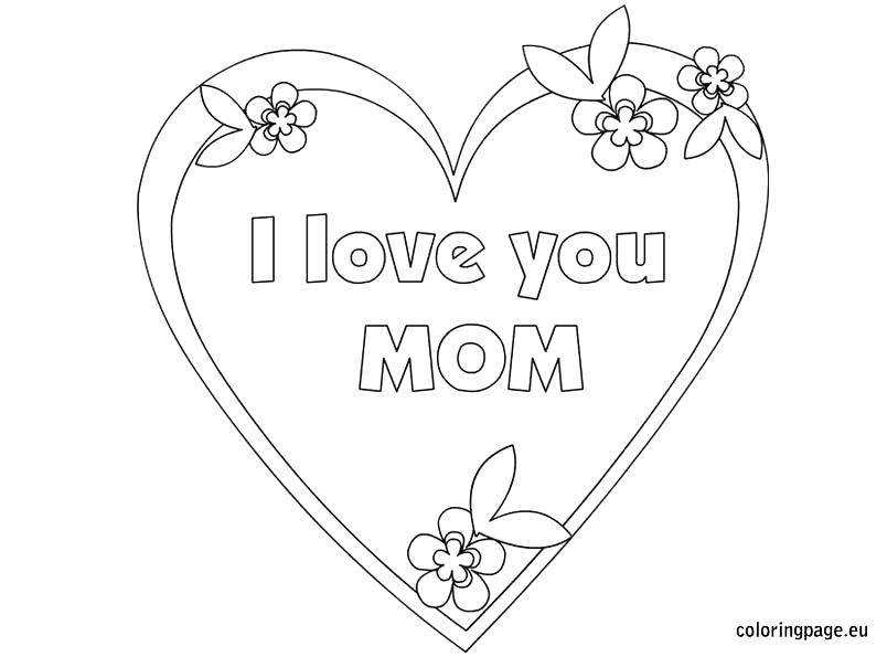 804x595 I Love My Mommy Coloring Pages Mom Coloring Pages Simple I Love