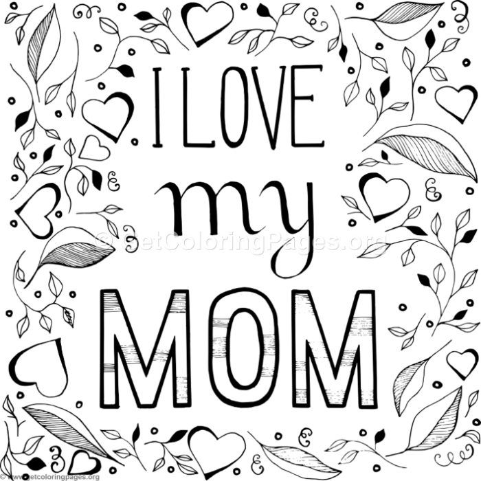 700x700 Download This Free I Love My Mom Coloring Pages