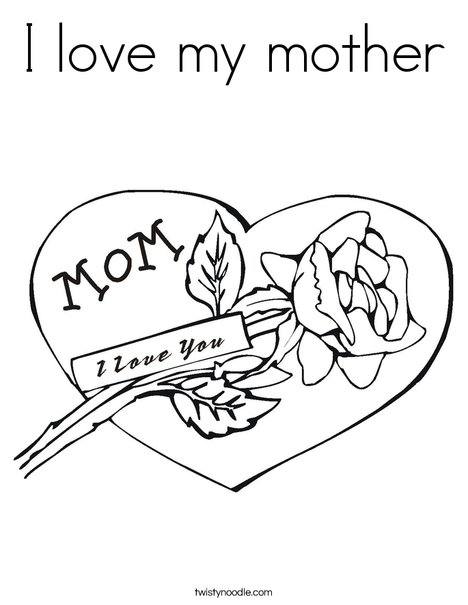 468x605 I Love My Mother Coloring Page