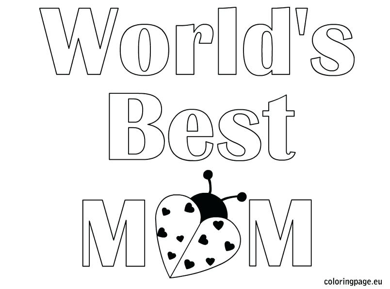804x595 I Love Mom Coloring Pages I Love You Mommy Coloring Pages You Page