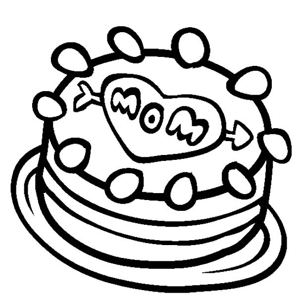 600x612 I Love My Mom Cake Coloring Pages Best Place To Color
