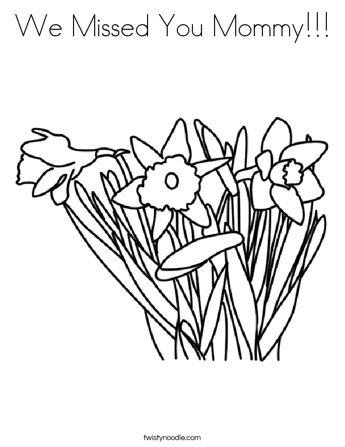 685x886 We Missed You Mommy Coloring Page