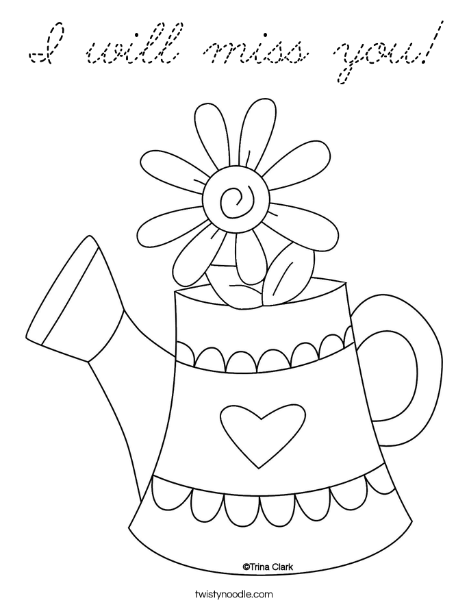 685x886 We Will Miss You Coloring Pages